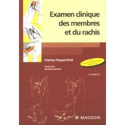 Examen Clinique des Membres &Rachis 2E ED.
